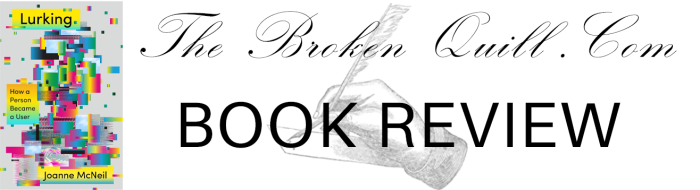 BOOK REVIEW BANNER LURKING BY JOANNE MCNEIL